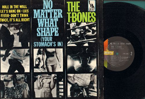 T-Bones - No Matter What Shape (Your Stomach's In): Chiquita Banana, Fever, Sippin' N' Chippin', My Headache's Gone, Pizza Parlor, Let's Hang On (vinyl MONO LP record) - NM9/EX8 - LP Records