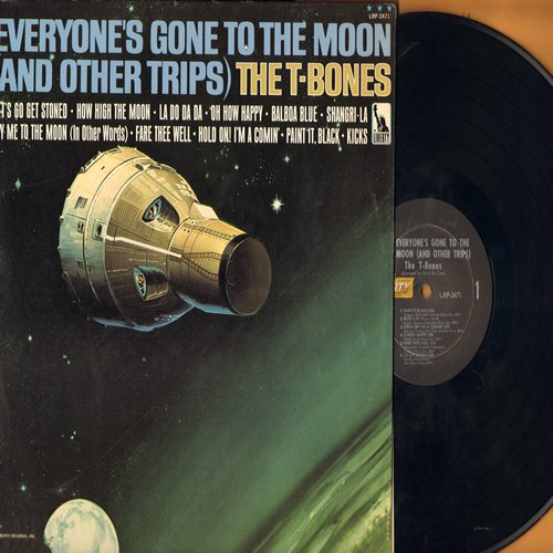 T-Bones - Everyone's Gone To The Moon (And Other Trips): Fly Me To The Moon, Hold On! I'm Comin', Kicks, Let's Go Get Stoned (vinyl MONO LP record, NICE condition with vintage Liberty inner sleeve!) - EX8/EX8 - LP Records