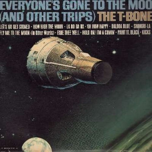 T-Bones - Everyone's Gone To The Moon (And Other Trips): Fly Me To The Moon (In Other Words), Hold On! I'm Comin', Kicks, Let's Go Get Stoned (vinyl LP record, RARE STEREO Pressing!) - EX8/EX8 - LP Records