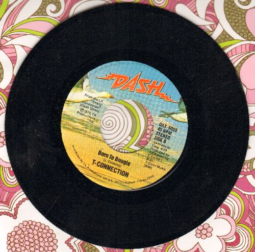 T-Connection - Born To Boogie/That's Love - NM9/ - 45 rpm Records