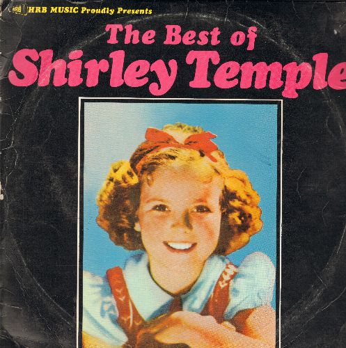 Temple, Shirley - The Best Of Shirley Temple: On The Good Ship Lollipop, Animal Crackers, At The Catfish Ball, Polly Wolly Doodle (2 vinyl LP record, re-issue of vintage recordings) - EX8/VG6 - LP Records