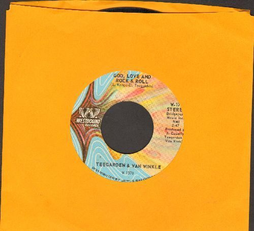 Teegarden & Van Winkle - God, Love And Rock & Roll/Work Me Tomorrow - NM9/ - 45 rpm Records