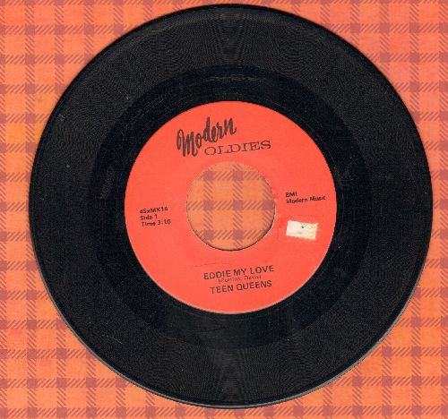Teen Queens - Eddie My Love/Just Goofed (re-issue) - NM9/ - 45 rpm Records