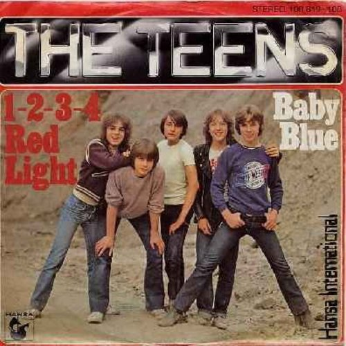 Teens - 1-2-3-4 Red Light/Baby Blue (German Pressing with picture sleeve, sung in English) - NM9/EX8 - 45 rpm Records