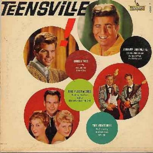 Vee, Bobby, Fleetwoods, Ventures, Johnny Burnette - Teensville!: Everyday, It's Only Make Believe, One Last Kiss, Raw-Hide, My Special Angel, Raindrops - Teardrops (vinyl MONO LP record) - EX8/VG7 - LP Records