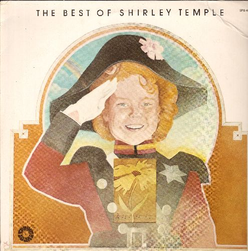Temple, Shirley - Best Of: On The Good Ship Lollipop, The Right Somebody To Love, Animla Crackers In My Soup, Baby Take A Bow (vinyl LP record, re-issue of vintage recordings) - NM9/G5 - LP Records