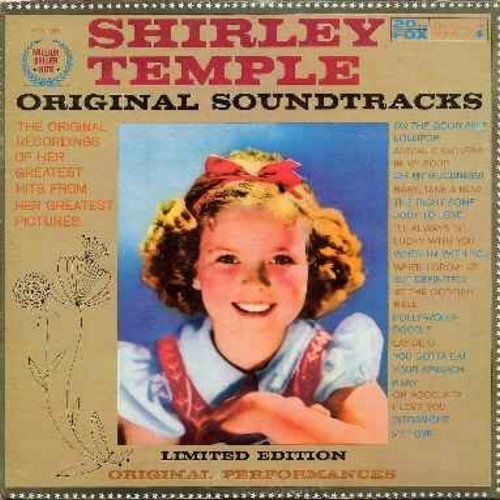 Temple, Shirley - Original Sound Tracks: On The Good Ship Lollipop, Polly-Wolly-Doodle, The Right Somebody To Love, Anaimal Crackers In My Soup, At The Codfish Ball (vinyl MONO LP record) - NM9/EX8 - LP Records