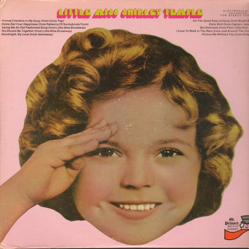 Temple, Shirley - Little Miss Shirley Temple: On The Good Ship Lollipop, Early Bird, Animal Crackers In My Soup, Goodnight My Love (vinyl STEREO LP record) - M10/EX8 - LP Records