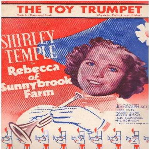 Temple, Shirley - The Toy Trumpet - Vintage SHEET MUSIC for the song made popular in Rebecca of Sunnybrook Farm, starring Shirley Temple. Beautiful cover art! (This is SHEET MUSIC, not any other kind of media!) - EX8/ - Sheet Music