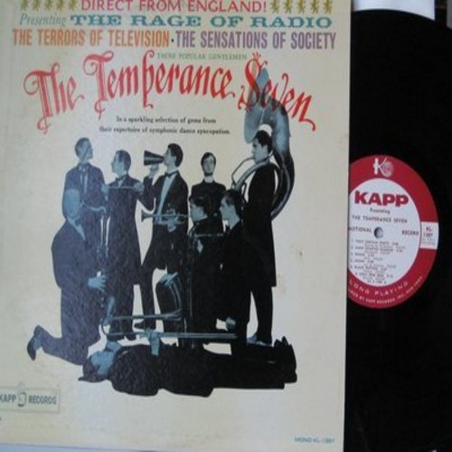 Temperance Seven - The Rage Of Radio - The Terrors of Television - The Sensation Of Society: Black Bottom, The Charleston, Everybody Loves My Baby, Tiger Rag (vinyl MONO LP record, DJ advance pressing) - NM9/EX8 - LP Records