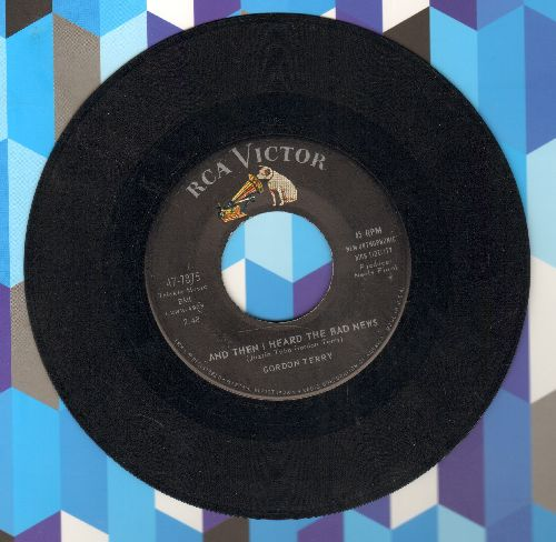 Terry, Gordon - And Then I Heard The Bad News/I Had A Talk With Me - VG7/ - 45 rpm Records
