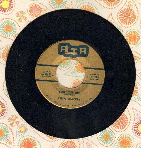 Thacker, Zella - You Lost Him/Take Notice  - M10/ - 45 rpm Records