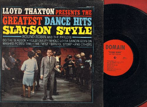 Round Robin - Lloyd Thaxton presents The Land of 1000 Dances featuring Round Robin: Foot Stompin', Mashed Potato Time, Pony Express, The Hully Gully (vinyl MONO LP record) - NM9/EX8 - LP Records