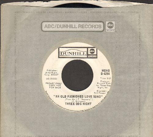Three Dog Night - An Old-Fashioned Love Song (double-A-sided DJ advance pressing with MONO and STEREO version with company sleeve) - NM9/ - 45 rpm Records