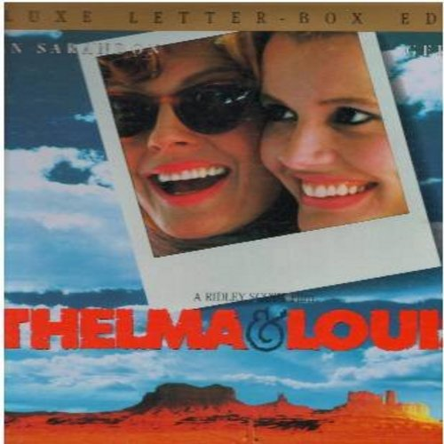 Thelma & Louise - Thelma & Louise - The 1991 Classic Comedy Drama starring Susan Sarandon and Geena Davis with Brad Pitt in his first minor film role 2 discs in gate-fold cover -  This is LASER DISC FORMAT, NOT ANY OTHER KIND OF MEDIA! - NM9/EX8 - Laser D