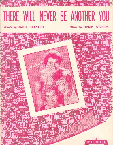 Andrews Sisters - SHEET MUSIC for -There Will Never Be Another You- as performed by the Andrews Sisters (featured in cover art!) - EX8/ - Sheet Music
