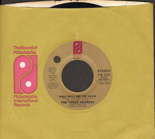 Three Degrees - When Will I See You Again/Year Of Decision (with company sleeve) - EX8/ - 45 rpm Records