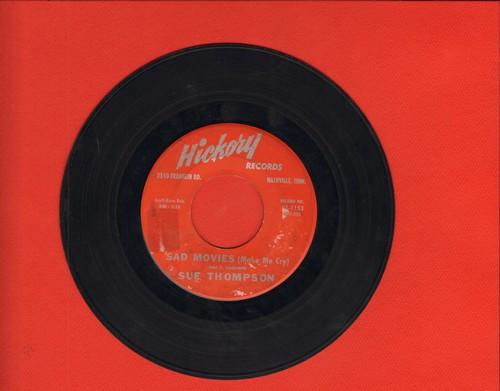 Thompson, Sue - Sad Movies (Make Me Cry)/Nine Little Teardrops - VG7/ - 45 rpm Records