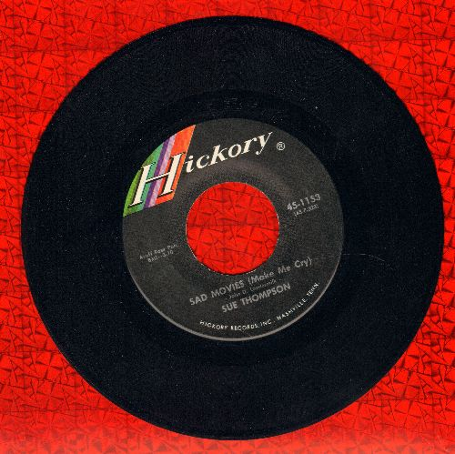 Thompson, Sue - Sad Movies (Make Me Cry)/Nine Little Teardrops (MINT condition!) - M10/ - 45 rpm Records
