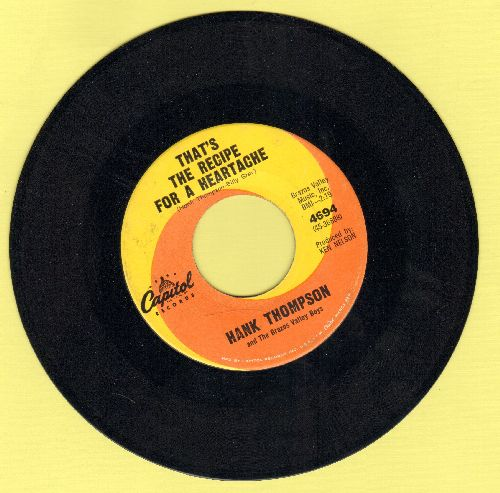 Thompson, Hank - That's The Recipe For A Heartache/Drop Me Gently (So My Heart Won't Break) - NM9/ - 45 rpm Records