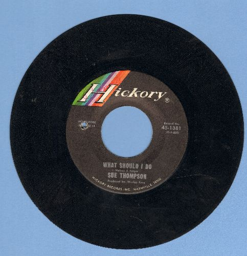Thompson, Sue - What Should I Do/After The Heartache (bb) - VG7/ - 45 rpm Records