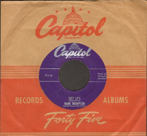Thompson, Hank - Soft Lips/Give A Little, Take A Little (with vintage Capitol company sleeve) - EX8/ - 45 rpm Records