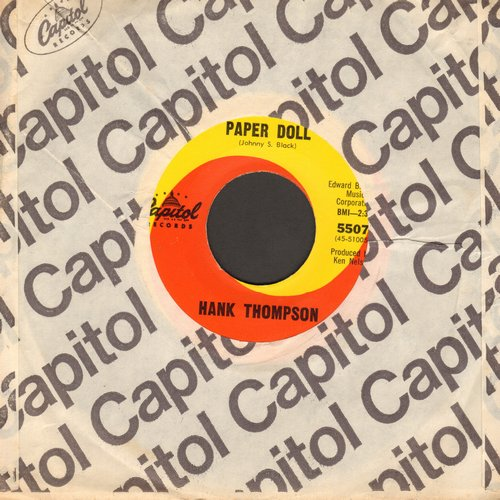 Thompson, Hank - Paper Doll (VERY NICE up-beat Vintage Country Version of the Standard)/You Always Hurt The One You Love (with Capitol company sleeve) - EX8/ - 45 rpm Records