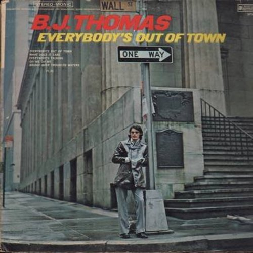 Thomas, B. J. - Everyone's Out Of Town: What Does It Take, Everybody's Talking, Bridge Over Troubled Water, Send My Picture To Scranton PA (vinyl LP record) - EX8/VG7 - LP Records