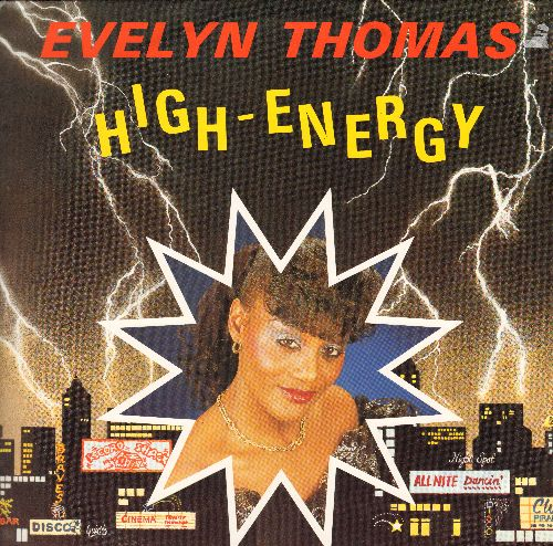 Thomas, Evelyn - High-Energy (7:50 minutes Extended Disco Version)/High-Energy (7:28 minutes Instrumental Dub Mix) (12 inch 45 rpm vinyl Maxi Single with picture cover) - NM9/NM9 - Maxi Singles