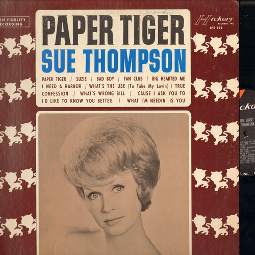 Thompson, Sue - Paper Tiger: Bad Boy, Fan Club, True Confession, Big Hearted Me, What's Wrong Bill (vinyl MONO LP record, NICE condition!) - NM9/EX8 - LP Records