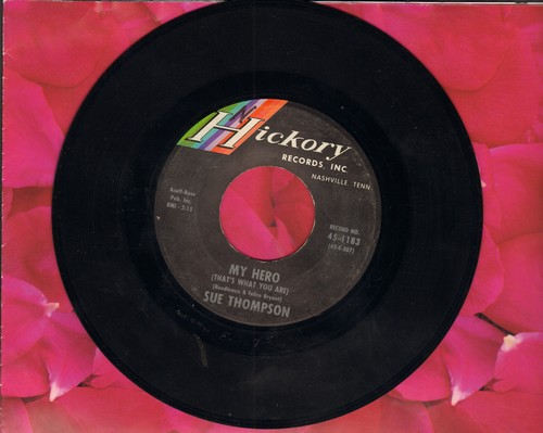 Thompson, Sue - James (Hold The Ladder Steady)/My Hero (That's What You Are) (FANTASTIC flip-side, the ULTIMATE Vintage Girl-Sound!) - EX8/ - 45 rpm Records