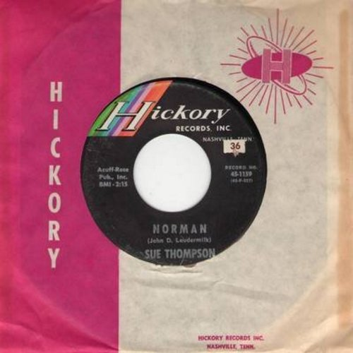 Thompson, Sue - Norman/Never Love Again (with vintage Hickory company sleeve) - EX8/ - 45 rpm Records