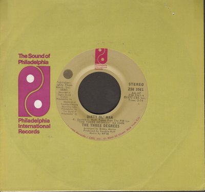 Three Degrees - Dirty Ol' Man/I Didn't Know - EX8/ - 45 rpm Records