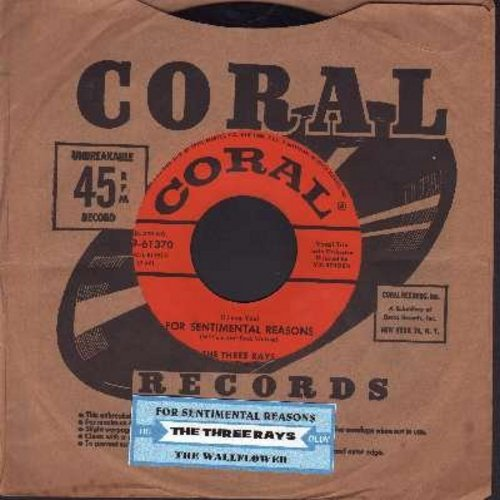 Three Rays - (I Love You) For Sentimental Reasons/The Wallflower (with juke box label) - EX8/ - 45 rpm Records