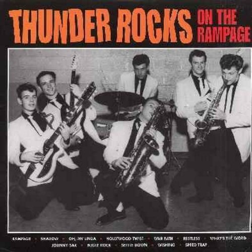 Thunder Rocks - On The Rampage: Hollywood Twist, Johnny Sax, Oh My Linda, Bugle Rock, Johnny Sax, Speed Trap (vinyl MONO LP record, re-issue of RARE vintage recordings) - M10/NM9 - LP Records