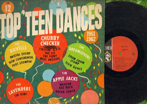 Checker, Chubby, Dovells - The 12 Top Teen Dances of 1961 & 1962: Bristol Stomp, Twistin' U.S.A., Rocka Conga, The Fly, Do The New Continental, Foot Stompin' (vinyl MONO LP record) - EX8/VG6 - LP Records