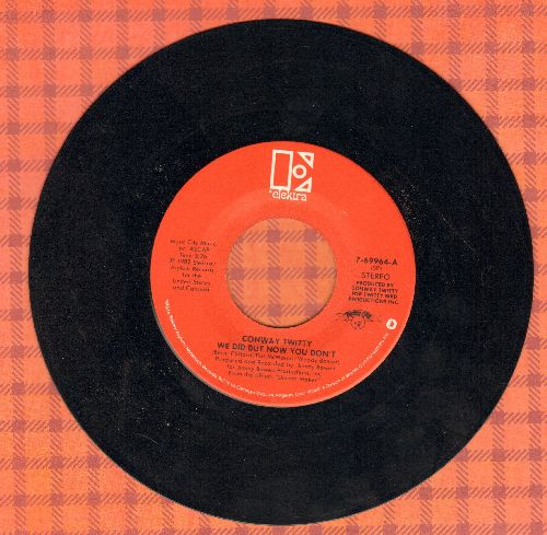 Twitty, Conway - We Did But Now We Don't/A Good Love Died Tonight - EX8/ - 45 rpm Records