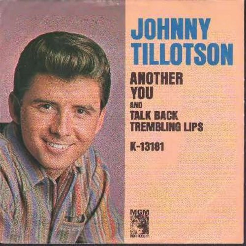 Tillotson, Johnny - Talk Back Trembling Lips/Another You (with picture sleeve) - EX8/VG7 - 45 rpm Records