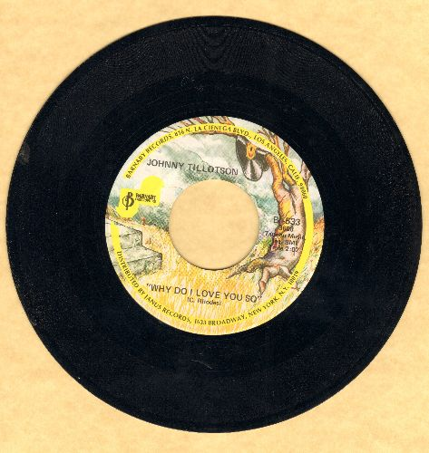 Tillotson, Johnny - Why Do I Love You So/True True Happiness (double-hit re-issue) - NM9/ - 45 rpm Records