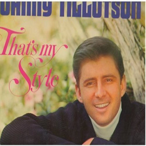 Tillotson, Johnny - That's My Style: Heartaches By The Number, Then I'll Count Again, The Race Is On, I've Seen Better Days, Your Mem'ry Comes Along (vinyl MONO LP record) - EX8/EX8 - LP Records