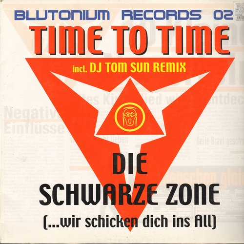 Time To Time - Die Schwarze Zone (…wir schicken dich ins All) - 12 inch vinyl Maxi Single featuring 3 Extended Dane Club versions of the German Techno Hit (German Pressing with picture cover) - NM9/EX8 - Maxi Singles