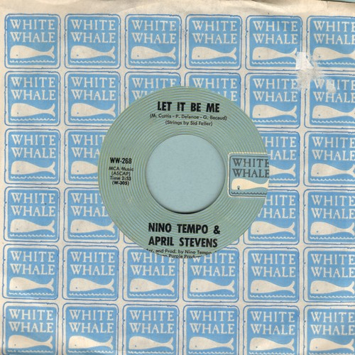 Tempo, Nino & April Stevens - Let It Be Me/Wings Of Love (with White Whale company sleeve) - EX8/ - 45 rpm Records