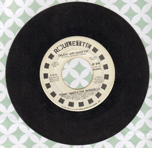 James, Tommy & The Shondells - Talkin' And Signifyin'/Come To Me (DJ advance pressing) - EX8/ - 45 rpm Records