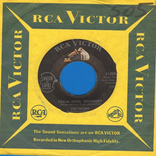 Tokens - Dream Angel Goodnight/I'll Do My Crying Tomorrow (with RCA company sleeve) - VG7/ - 45 rpm Records