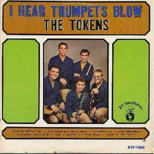 Tokens - I Hear Trumpets Blow: Barbara Ann, The Three Bells, With Every Little Breath I Take, Speedo, Wake Up Little Suzy (vinyl MONO LP record) - EX8/VG7 - LP Records