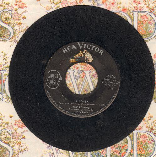 Tokens - La Bomba/A Token Of Love  - VG6/ - 45 rpm Records