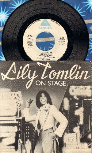 Tomlin, Lily - Lily Tomlin On Stage: RARE Radio Station Pressing of excerpts from the Classic Comedy album, 7 inch 45rpm EP with picture sleeve. - NM9/NM9 - 45 rpm Records