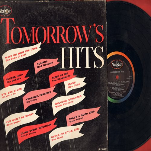 Duke Of Earl, Dee Clark, Jerry Butler, Wade Flemons, others - Tomorrow's Hits: Walk On With The Duke, Dance On Little Girl, Fever, Colinda (vinyl MONO LP record, 1962 first pressing) - NM9/VG6 - LP Records