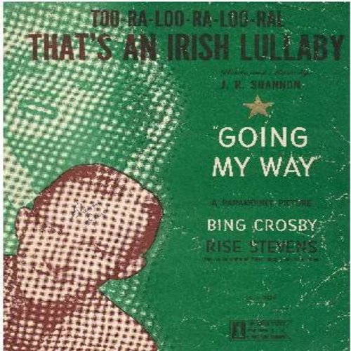 Crosby, Bing - Too-Ra-Loo-Ra-Loo-Ral (That's An Irish Lullaby) - Vintage SHEET MUSIC for the Bing Crosby Favorite! (This is SHEET MUSIC, not any other kind of media!) - NM9/ - Sheet Music