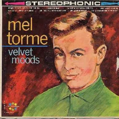 Torme, Mel - Velvet Moods: I'm Getting' Sentimental Over You, I've Got The World On A String, I Can't Give You Anything But Love, One Morning In May (vinyl STEREO LP record) - M10/VG7 - LP Records